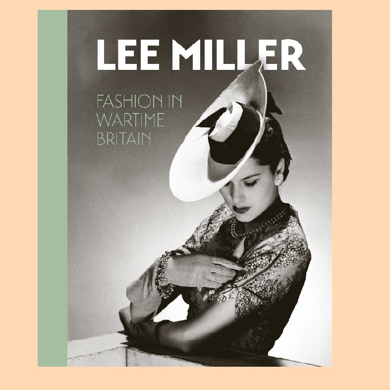 Lee Miller fashion in wartime Britain bookcover